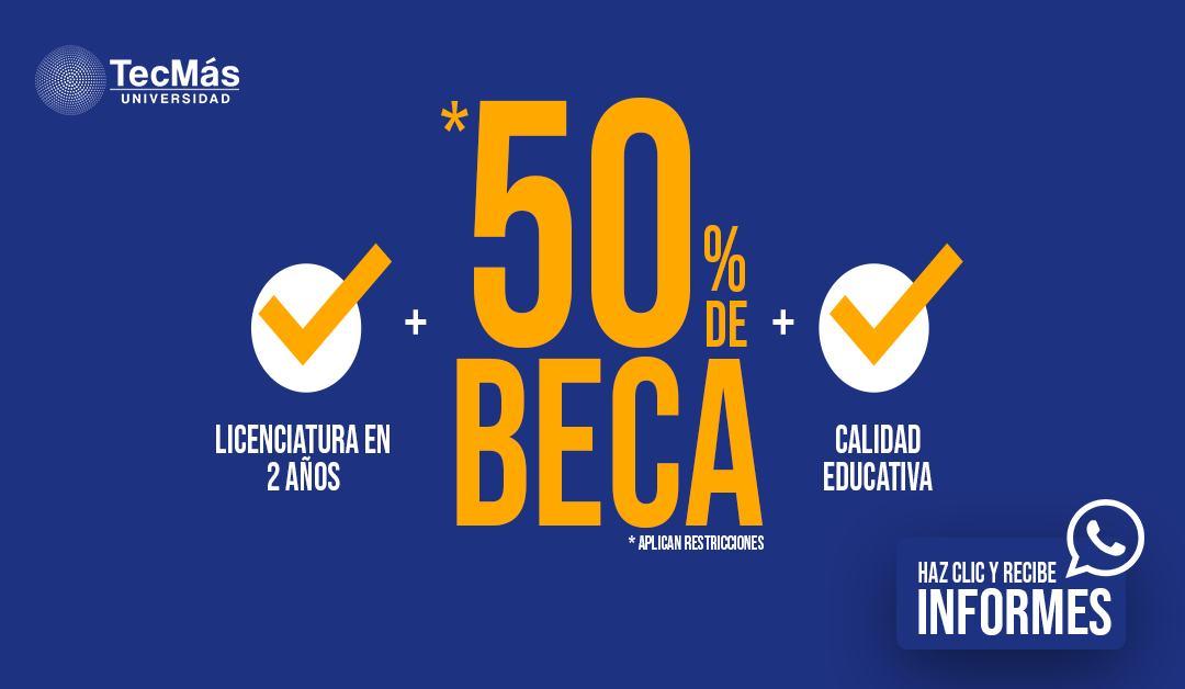 Beca 50% TECMÁS